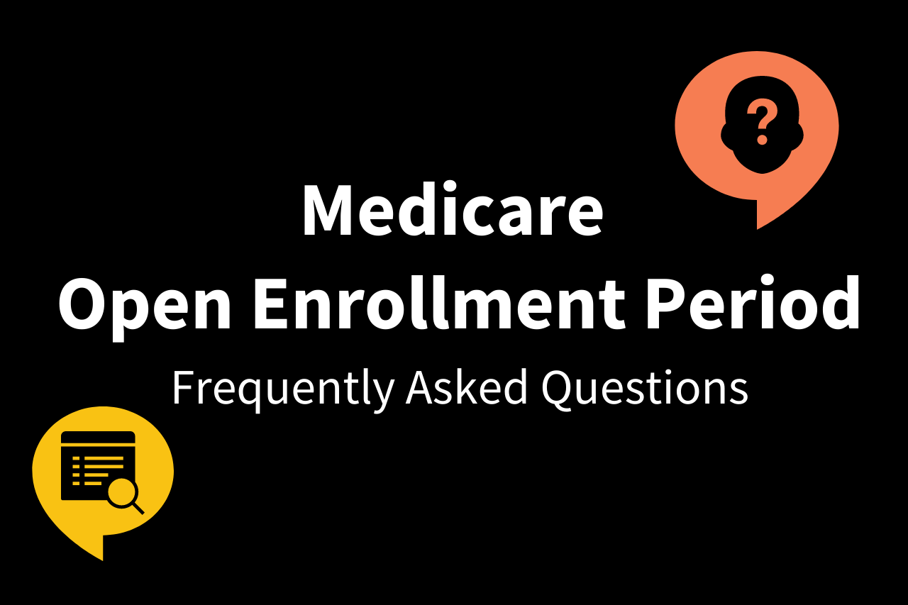FAQs about Medicare OEP