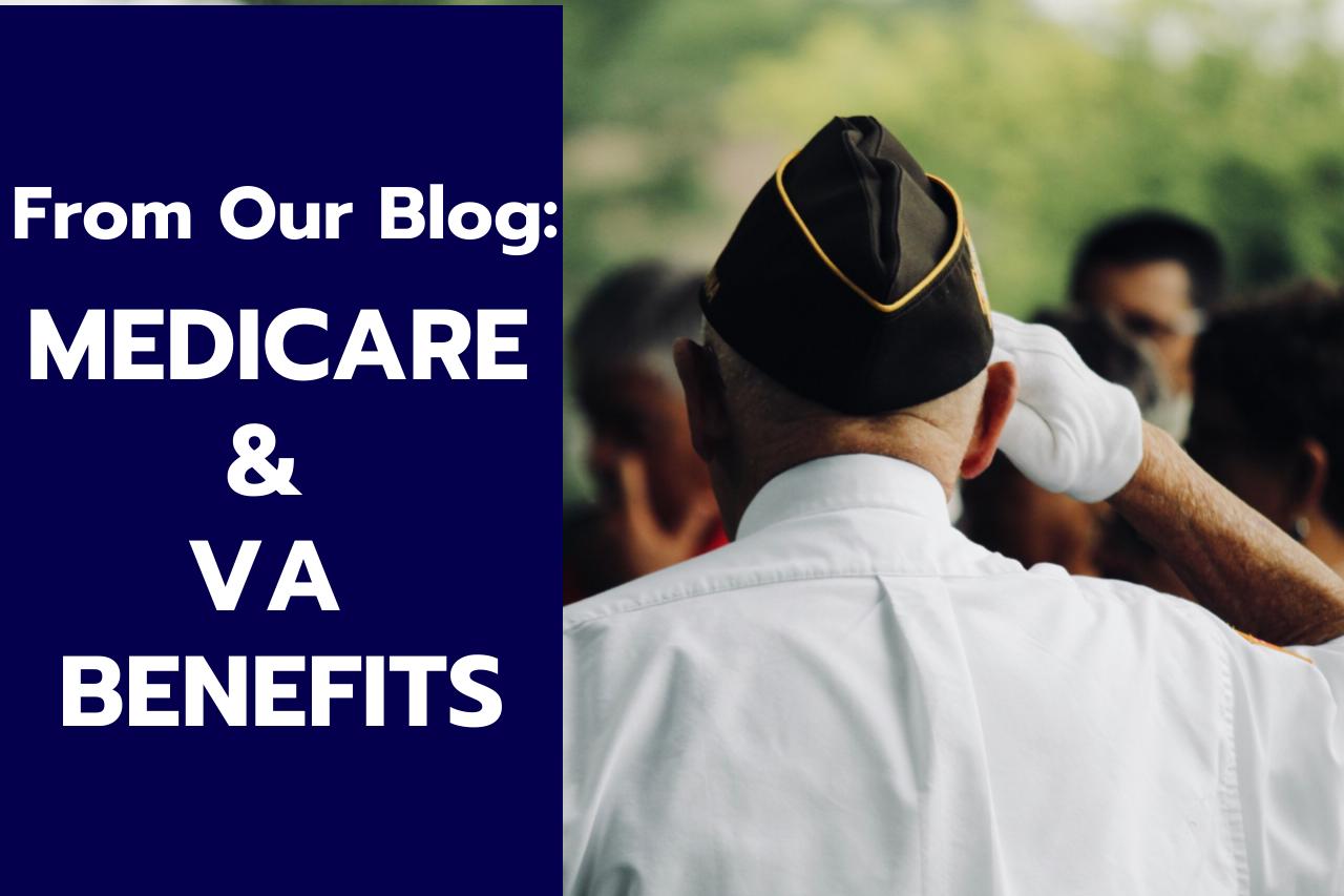 Medicare and VA Health Benefits